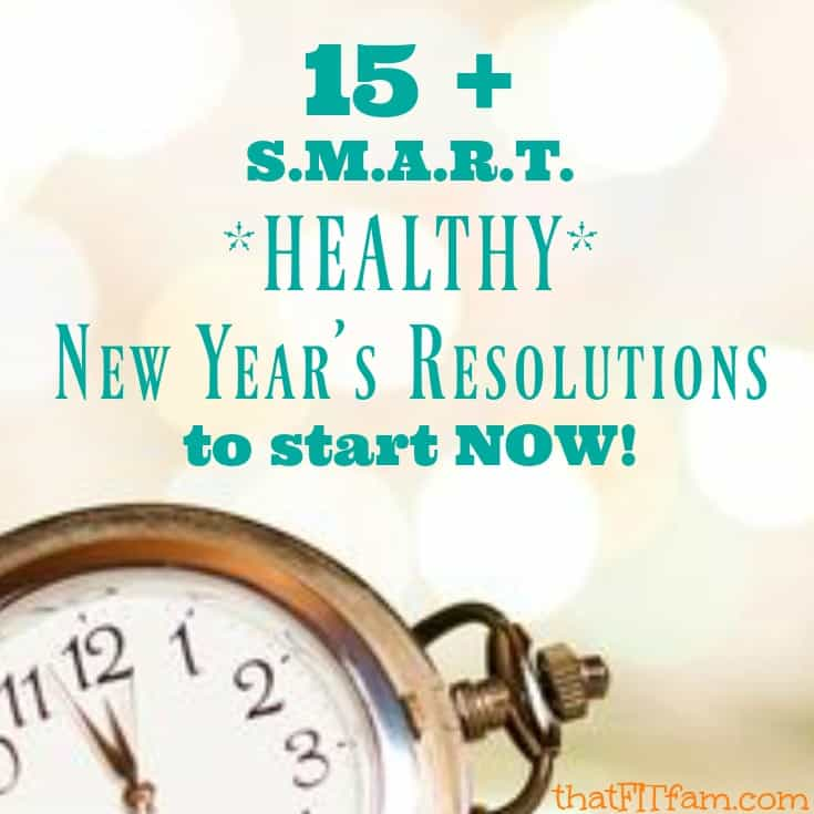 best healthy new year's resolutions that follow the S.M.A.R.T. goals guidelines. These are attainable healthy goals for the new year!