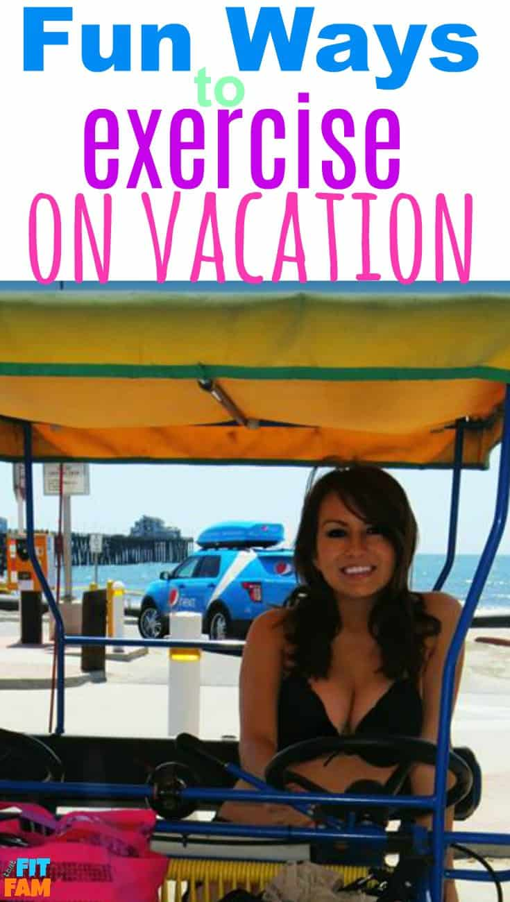 tons of fun ways to exercise on vacation!