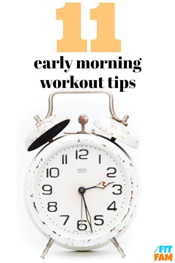 early morning workout tips that work! start waking up early consistently and finally hit your fitness & weight loss goals