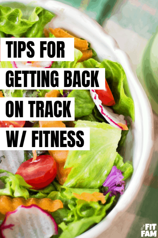 how to get back on track with weight loss & fitness goals! #weightloss #iifym