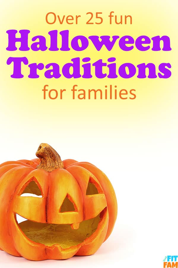 over 25 fun Halloween traditions to do with your family! these are great for families with young kids too! #halloween