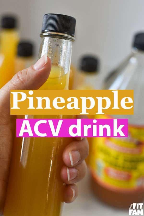 pineapple and apple cider vinegar drink