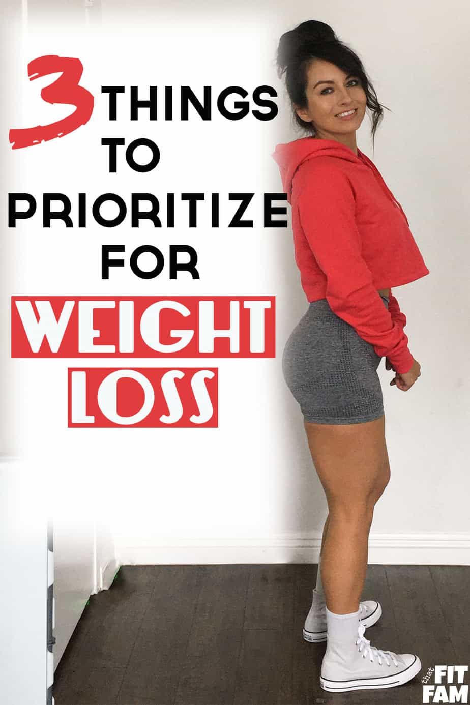 """Me standing near white wall, wearing gym clothes with text overlay on pic saying""""3 things to prioritize for weight loss"""""""
